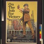 "A shipbuilder standing in front of a progoganda poster stating ""On the job for Victory"""